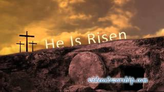 He Is Risen: Easter Background