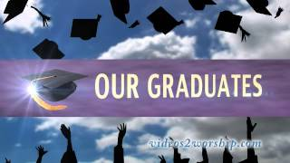 graduation animated worship backgrounds videos2worship