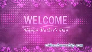 Mother's Day Pink Welcome Video