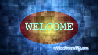 Sylish Welcome To Worship Motion