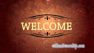 Welcome Text Background Loop
