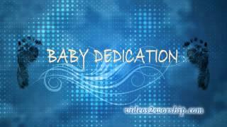 Baby Boy Dedication Motion